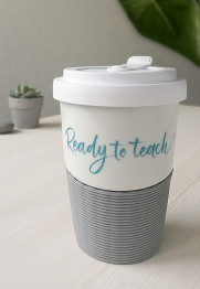 "Mein ""Ready to teach""-Becher  – ""live – love – teach"""