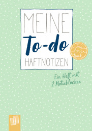 "Meine To-do-Haftnotizen ""live – love – teach"""