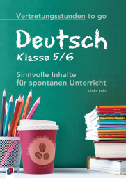 Vertretungsstunden to go - Deutsch - Klasse 5/6