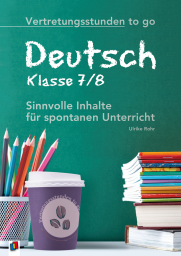 Vertretungsstunden to go - Deutsch - Klasse 7/8
