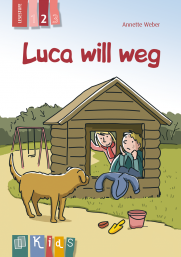 KidS: Luca will weg