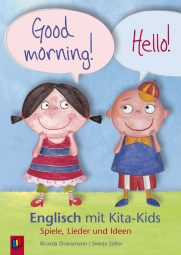 Good Morning! Hello! – Englisch mit Kita-Kids